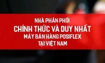 Nhà phân phối máy bán hàng Posiflex tại việt Nam