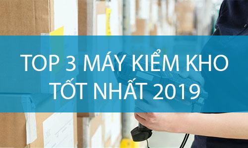 Top 3 may kiem kho tot nhat nam 2019