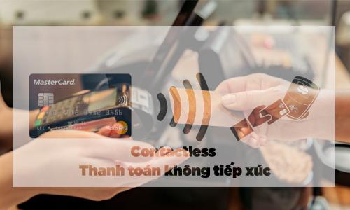 Contactless - Thanh toán không tiếp xúc